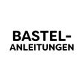 Bastelanleitungen