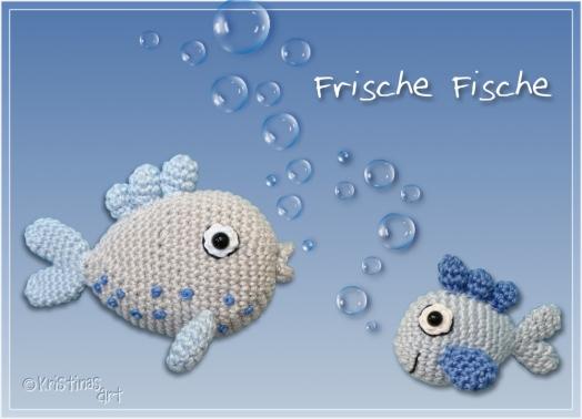 Frische Fische * Häkelanleitung
