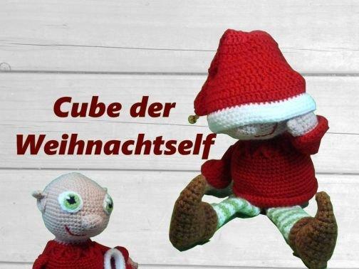 Weihnachtself Cube, Wichtel Häkelanleitung