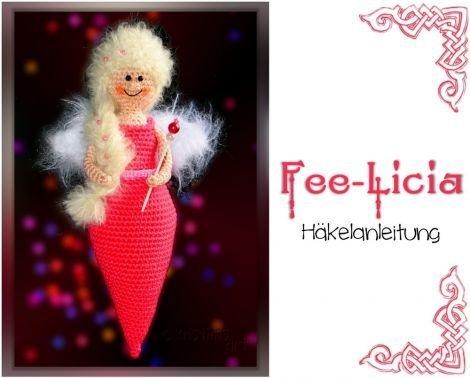 Häkelanleitung ♥ Fee-Licia ♥