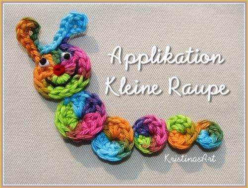 Häkelanleitung - Applikation Raupe