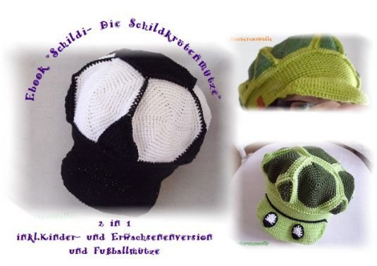 E-Book Schildi-Die Schildkrötenmütze 5 Größen+Fußballversion