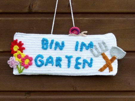 "Türschild ""Bin im Garten"""