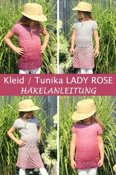 Häkelanleitung Kleid / Tunika LADY ROSE